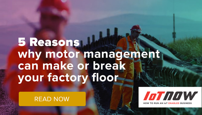 5 Reasons why motor management can make or break your factory floor